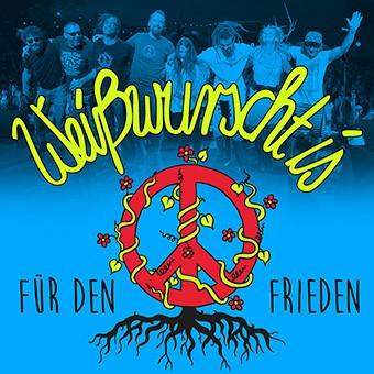 Weißwurscht is: Das neue Livealbum Für den Frieden