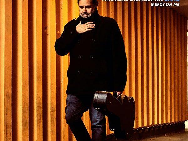 Andreas Diehlmann Band –  Mercy on me
